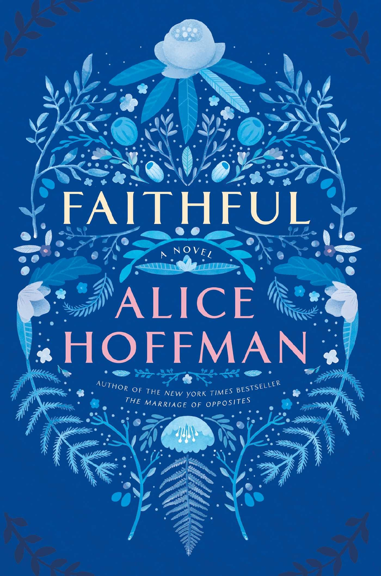 Book: Faithful / Author: Alice Hoffman / Publisher: Simon & Schuster, 2016 // Image courtesy of Simon & Schuster// Article Published: 1.9.17