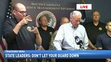 Officials: 'Don't let your guard down' in South Carolina