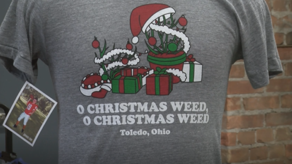 Toledo Christmas Weed.Christmas Weed T Shirt Sales Raise Over 13 000 For Charity