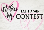 Mother's Day Text to Win