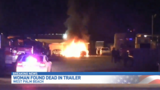 Woman found dead following trailer fire, suspect identified