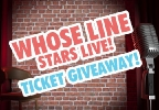 Whose Line Stars Live Ticket Giveaway